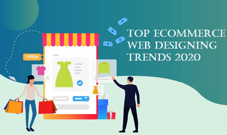 eCommerce Web Designing Trends, eCommerce Web Design, eCommerce Web Trends